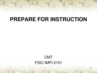 PREPARE FOR INSTRUCTION