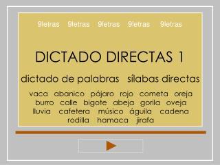 DICTADO DIRECTAS 1 dictado de palabras   s�labas directas