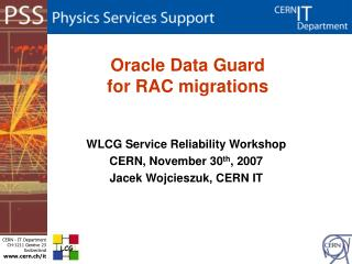 Oracle Data Guard  for RAC migrations