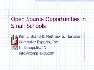 Open Source Opportunities in Small Schools