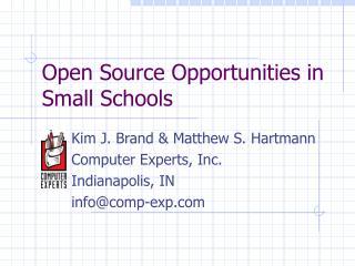 Open Source Opportunities in Small Schools