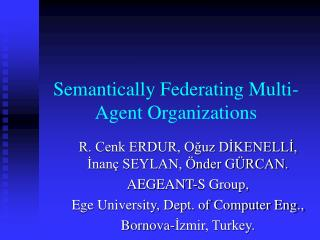Semantically Federating Multi-Agent Organizations