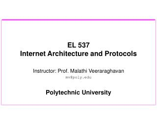 EL 537  Internet Architecture and Protocols