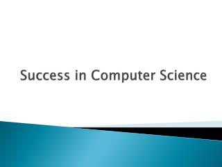 Success in Computer Science