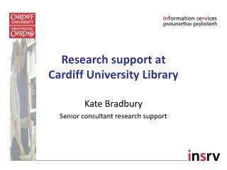 Research support at Cardiff University Library