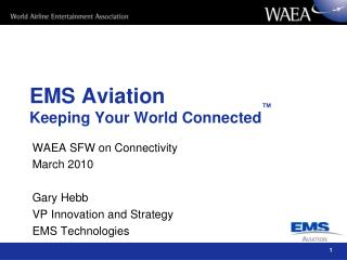 EMS Aviation Keeping Your World Connected