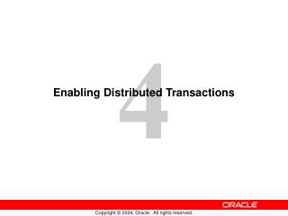 Enabling Distributed Transactions