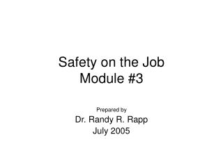 Safety on the Job Module #3