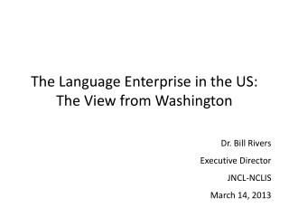 The Language Enterprise in the US: The View from Washington
