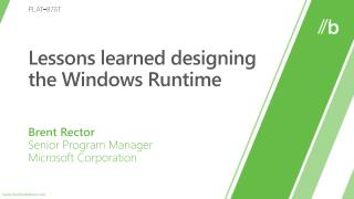 Lessons learned designing the Windows Runtime