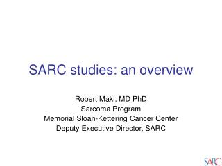 SARC studies: an overview