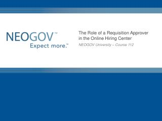 The Role of a Requisition Approver in the Online Hiring Center