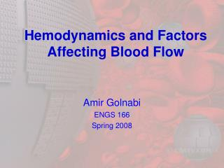 Hemodynamics and Factors Affecting Blood Flow