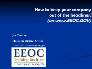 How to keep your company  out of the headlines ! (on EEOC.GOV)