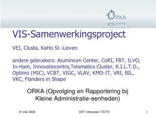 ORKA (Opvolging en Rapportering bij Kleine Administratie-eenheden)