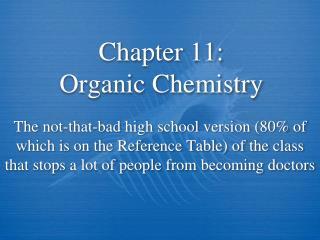 Chapter 11: Organic Chemistry