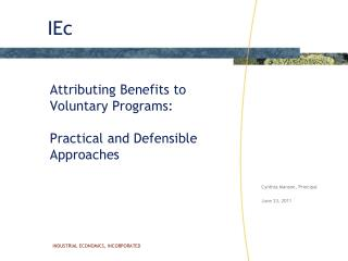 Attributing Benefits to Voluntary Programs:  Practical and Defensible Approaches