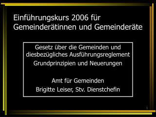 Einführungskurs 2006 für Gemeinderätinnen und Gemeinderäte