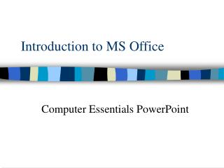 Introduction to MS Office