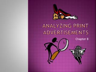 Analyzing Print Advertisements