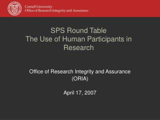 SPS Round Table  The Use of Human Participants in Research
