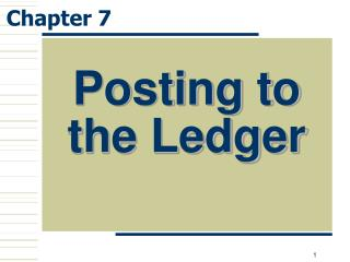 Posting to the Ledger