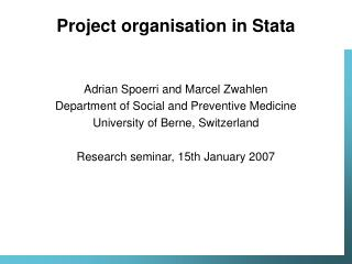 Project organisation in Stata