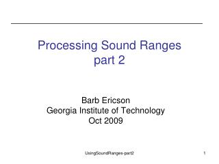 Processing Sound Ranges part 2