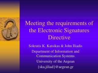 Meeting the requirements of the Electronic Signatures Directive