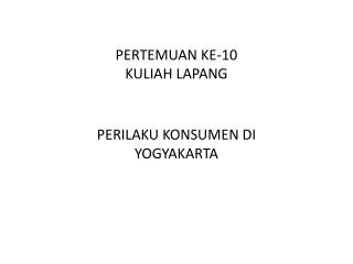PERTEMUAN KE-10 KULIAH LAPANG