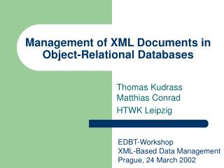 Management of XML Documents in Object-Relational Databases