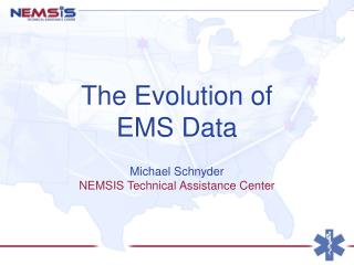 The Evolution of  EMS Data