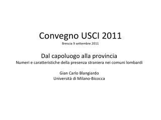 Convegno USCI 2011 Brescia 9 settembre 2011