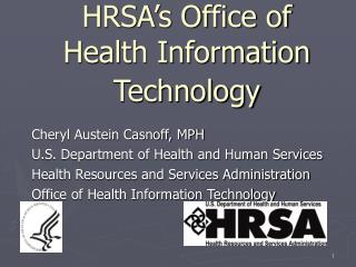 HRSA�s Office of Health Information Technology