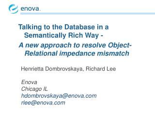 Henrietta  Dombrovskaya , Richard Lee Enova  Chicago IL  hdombrovskaya@enova rlee@ enova