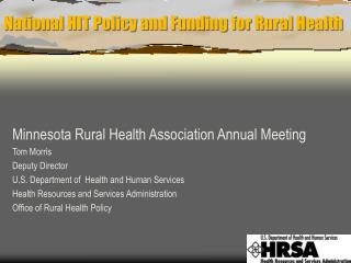 National HIT Policy and Funding for Rural Health