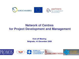 Kick-off Meeting  Belgrade, 4-5 December 2008