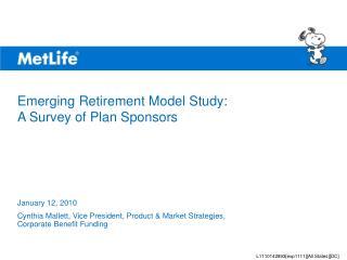 Emerging Retirement Model Study: A Survey of Plan Sponsors
