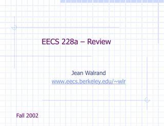 EECS 228a – Review