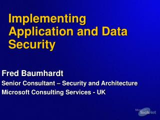 Implementing Application and Data Security