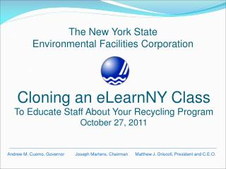 Cloning an eLearnNY Class To Educate Staff About Your Recycling Program October 27, 2011