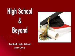 Tomball  High  School 2014-2015