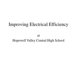 Improving Electrical Efficiency