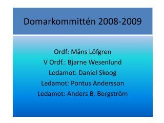 Domarkommittén 2008-2009