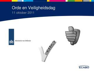Orde en Veiligheidsdag 11 oktober 2011