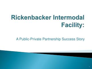 Rickenbacker Intermodal Facility: