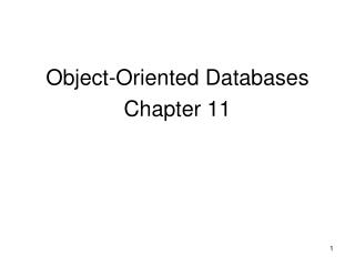 Object-Oriented Databases  Chapter 11