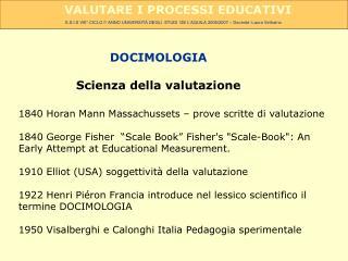 DOCIMOLOGIA Scienza della valutazione