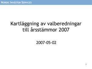 Kartläggning av valberedningar till årsstämmor 2007
