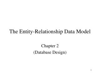 The Entity-Relationship Data Model